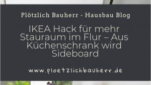 Küchenschrank Selber Bauen Garderobe Ikea Hack